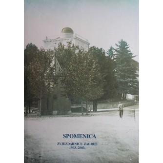 SPOMENICA ZVJEZDARNICE ZAGREB 1903.-2003.